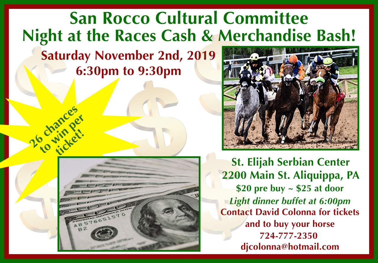 San Rocco Cultural Committee Night at the Races Cash & Merchandise Bash