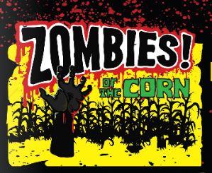 Zombies! of the Corn