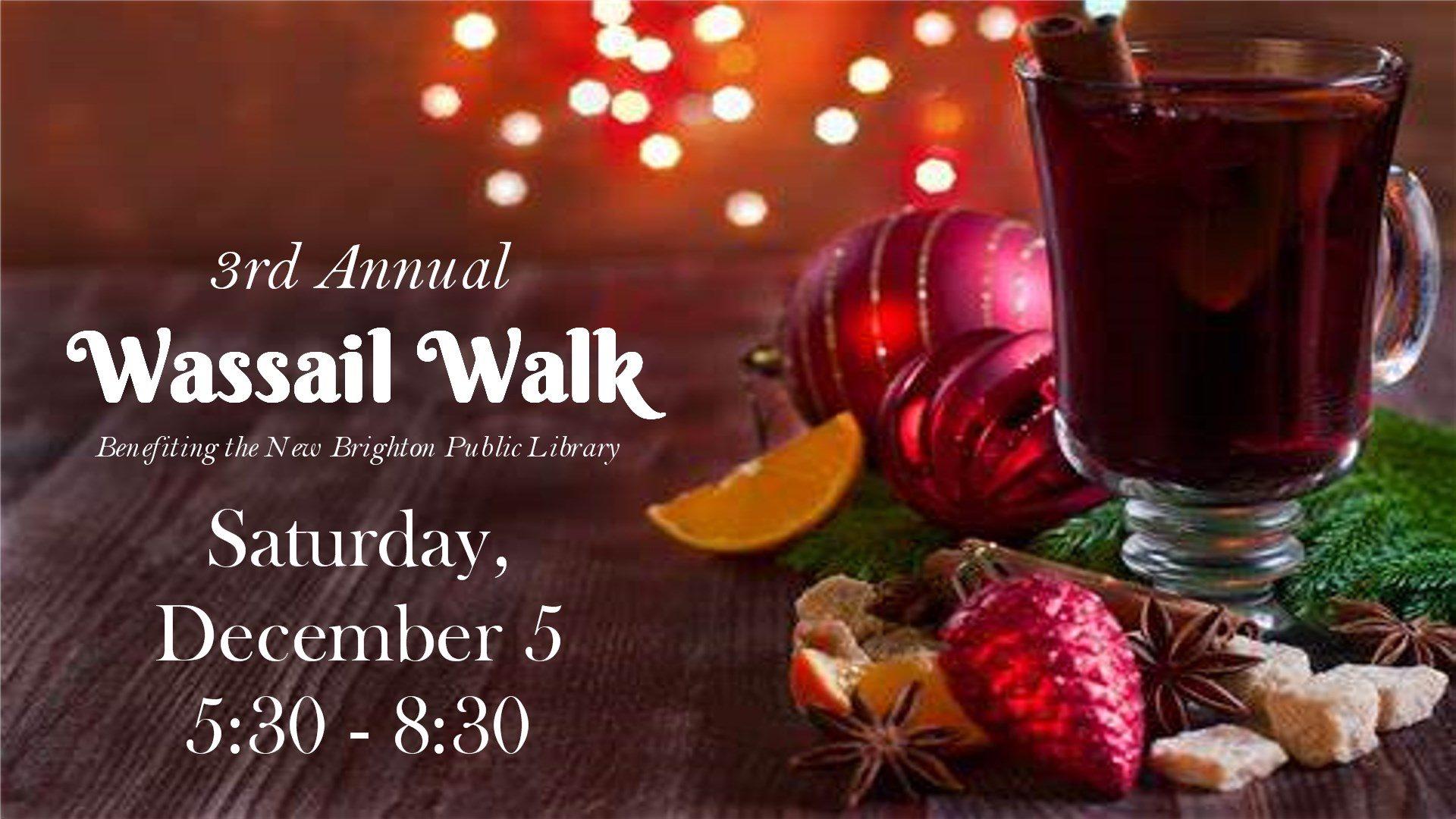 3rd Annual Wassail Walk