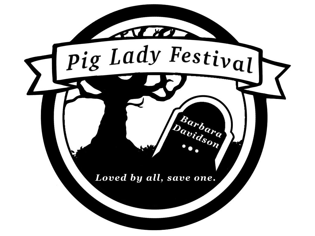 Pig Lady Festival
